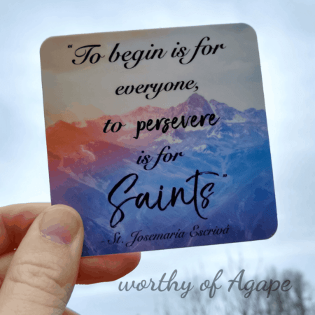Perseverance is for Saints Sticker